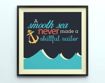 A Smooth Sea Quote Printable wall art