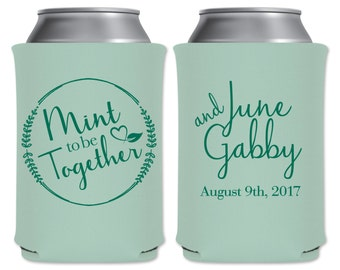 Mint To Be Together Wedding Can Coolers Beverage Insulators Personalized Wedding Favors | Custom Beer Holders/Can Holders | READ DESCRIPTION