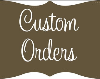 Special orders!