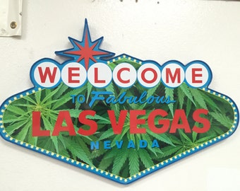 Welcome Weed to Las Vegas- Wall Sign