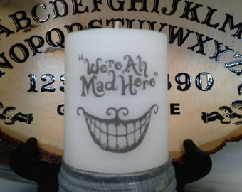 We're All Mad Here Wax Candle
