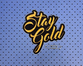 Stay Gold Bumper Sticker