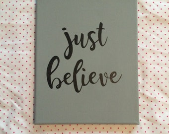 Just Believe Canvas
