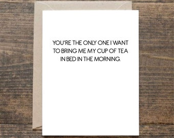 You're The Only One - Funny Valentine's Greetings Card