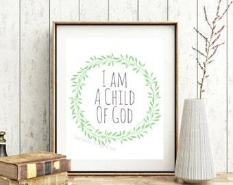 Printable Wall Art, I Am A Child of God, LDS Art, Nursery, Kids Room, Baby Shower Gift, Gender Neutral, Wreath, Instant Download