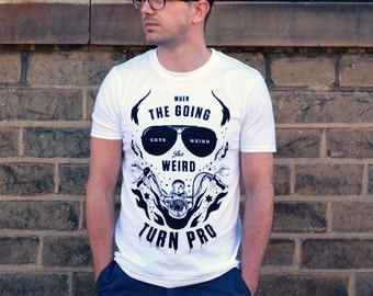 """Hunter S Thompson """"The Weird Turn Pro"""" T-Shirt! quote, fear and loathing, gonzo, hell's angels tee"""