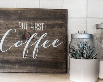 But First Coffee Wooden Kitchen Sign