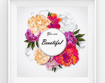 You're Beautiful Print , Floral Wreath , 5x5 , 6x6 , 7x7 ,8x8, 10x10, 12x12 , Quote Print , Square Print , Instant Download , Digital Print