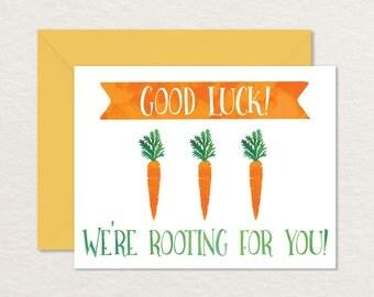 Printable Good Luck Card / A2 Printable Greeting Card / Good Luck Carrots / Printable Encouragement Card / Support Card / Printable Pun Card