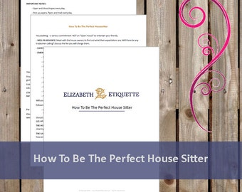 How To Be The Perfect House Sitter - Printable PDF (INSTANT DOWNLOAD - 3 Pages)