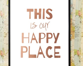 Happy place copper poster typography print