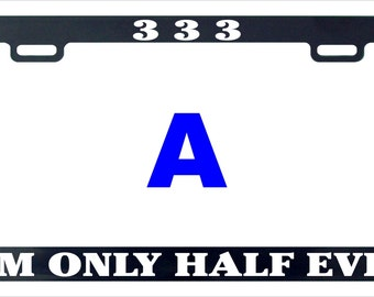 333 only half evil devil funny license plate frame