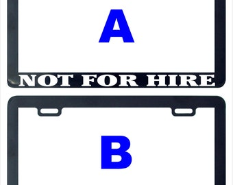Not for hire funny assorted assorted license plate frame holder tag