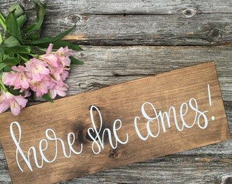 Here She Comes - Wood Sign | Custom Wood Sign | Wedding Sign | Wedding Decor | Rustic Wedding Sign | Rustic Wedding Decor | Ring Bearer Sign