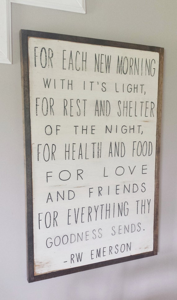 Each Morning We Are Born Again What We Do Today Is What: For Each New Morning Distressed Wood Framed By WillowHillSigns
