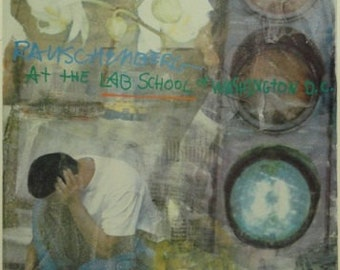 Rauschenberg 1997 Lab School signed offset lithograph