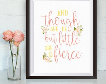 Instant Download, and though she be but little she is fierce, 8x10, pink, faux gold glitter, nursery art, wall decor. watercolor nursery art