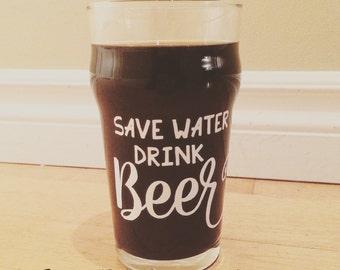 """Decal """"Save water, drink beer"""" for beer glass"""