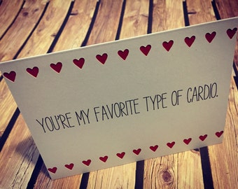 "Handmade ""You're my favorite type of cardio"" Naughty Love Greeting Card"