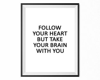 Follow your heart, print, home poster, wall decor, motivational, typography art, quote, Art - Collectibles, Graphic Arts