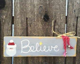 Believe Hand-painted sign, shabby chic sign, Christmas sign, Christmas decoration, Christmas gift, Holiday sign, Santa Claus, Hanging Christ