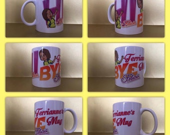personalised mug cup bye felecia hi felicia random person gift present funny :)