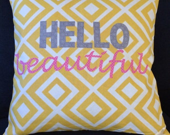 Hello Beautiful Pillow Cover