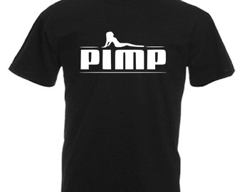 Pimp Adults Black T Shirt Sizes From Small - 3XL