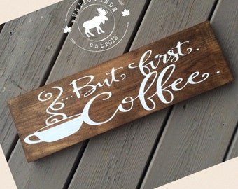 But First Coffee Wood Sign // coffee // coffee cup // coffee sign // coffee bar // kitchen sign // wood painted sign