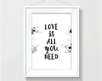 Love Is All You Need ~ Print