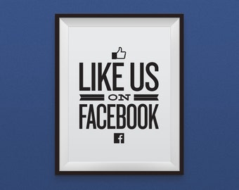Like Us On Facebook - Social Media Call To Action, Facebook, Printable Download, Typography, Marketing