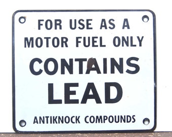 Vintage Advertising - CONTAINS LEAD - Old, Heavy Porcelain SIGN from a 1960's Era Gas Station