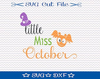 Little Miss October Halloween SVG Cutting File, SVG for Silhouette, Halloween svg, Halloween 2016, for Personal or Commercial Use