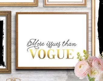 "Vogue fashion art print vogue poster ""More Issues Than Vogue"" print vogue gold print vogue decor digital art download gold prints vogue art"