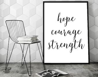 Hope Courage Strength, Hope Print Art, Printable Art Print, Courage Print, Strength Print, Motivational Print, Digital Art Printable