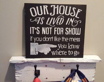 Our House Wooden Sign