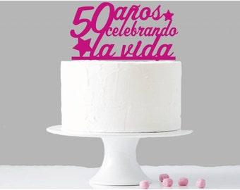"""Topper for tart birthday or anniversary """"Celebrating life"""""""