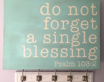 Do Not Forget a Single Blessing Hand Painted Wood Art