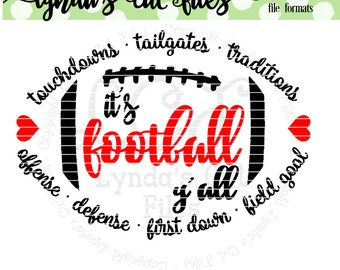 Touchdowns Tailgates Traditions//It's Football Y'all//SVG/EPS//DXF file