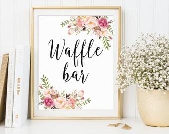 Waffle Bar Sign, Waffle Bar Decor, Wedding Sign, Bridal Shower Sign, Floral Waffle Bar Sign, Printable Waffle Bar Sign, 4x6, 5x7, 8x10