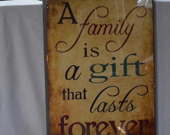 Family last forever sign