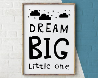 Dream Big Little One, Wall Art Nursery,