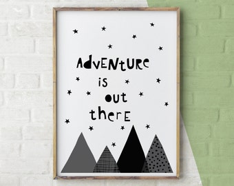 Adventure Is Out There Print, Adventure Awaits, Nursery Wall Art, Inspirational Quote Print, Adventure Print, Nursery Quote Printable, Black