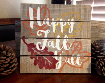 Happy Fall Y'all, Wood Sign, Thanksgiving Sign, Autumn Sign, Fall Decor, Fall Decorations, Hand Painted Sign, Rustic Fall