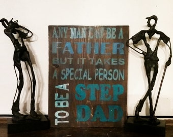 Primitive Step Dad sign