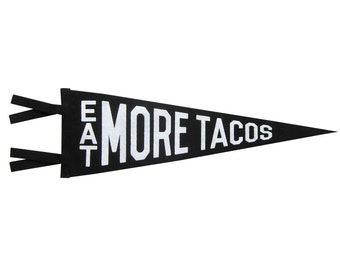 Felt Pennant - Eat More Tacos