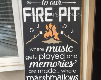 Firepit/music/memories/ toasted/ wood sign/ outdoor