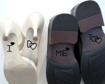 I Do Me Too Wedding Shoe Decals Wedding Decorations Wedding Shoes Accessories His And Hers Wedding Shoes Wedding Gift Ideas
