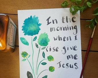 """Spring Watercolor Painting, Mothers Day Gift, Christian Quotes, Original Watercolor Print, Original Watercolor Painting, Flowers, 8""""x10"""" Art"""
