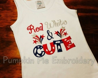 Red, White, & CUTE Shirt/Tank Top/4th of July